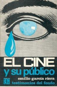 García Riera, Emilio, El cine y su público