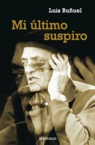 Buñuel, Luis, Mi último suspiro