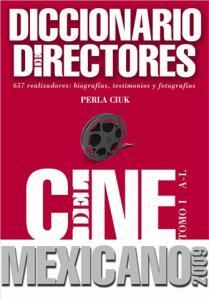 Ciuk, Perla, Diccionario de directores el cine mexicano