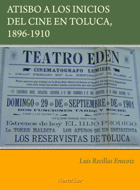 Portada Atisbo a los inicios del cine en Toluca