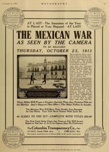 Anuncio de plana entera de Mexican War en la revista Motography del 4 de octubre de 1913 (Vol. X, No. 7, p. 11)